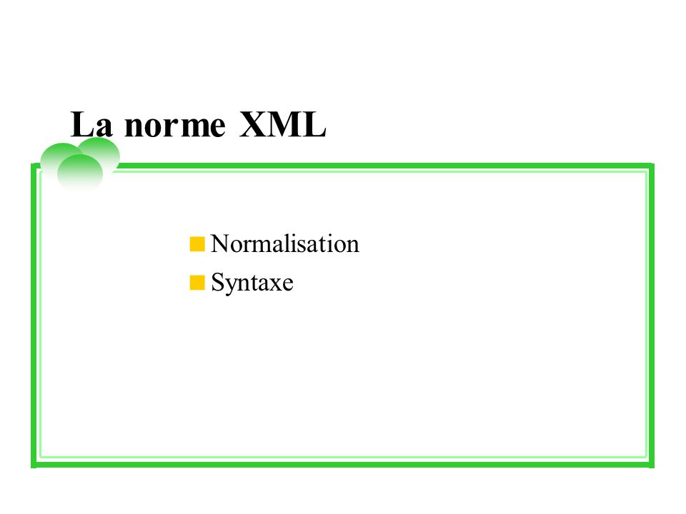 Normalisation Syntaxe