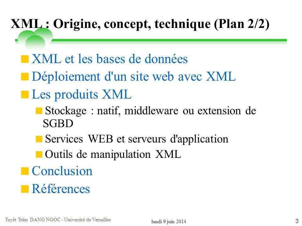 XML : Origine, concept, technique (Plan 2/2)