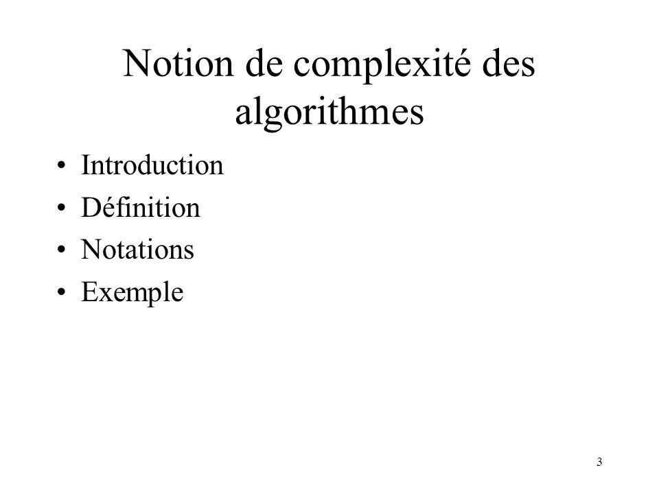 Notion de complexité des algorithmes