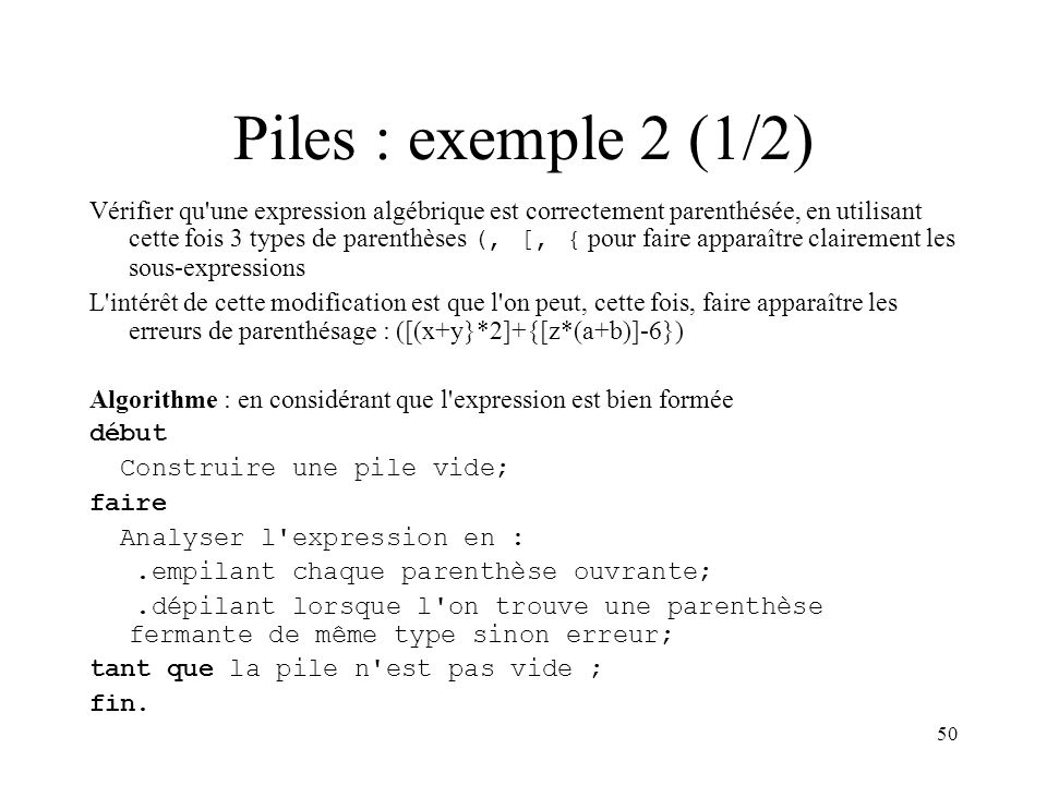Piles : exemple 2 (1/2)