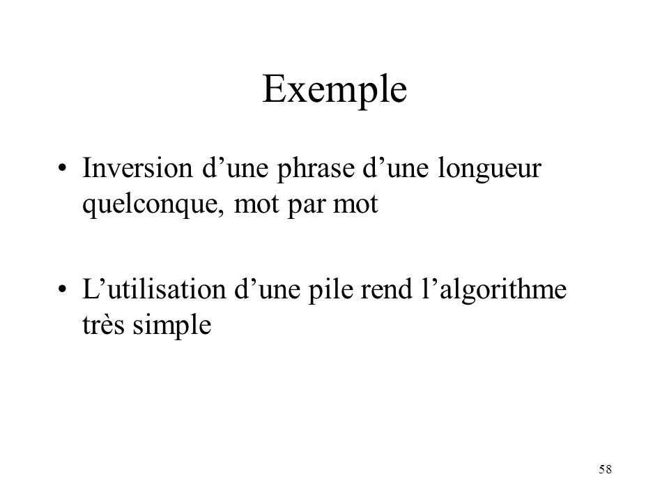 Exemple Inversion d'une phrase d'une longueur quelconque, mot par mot