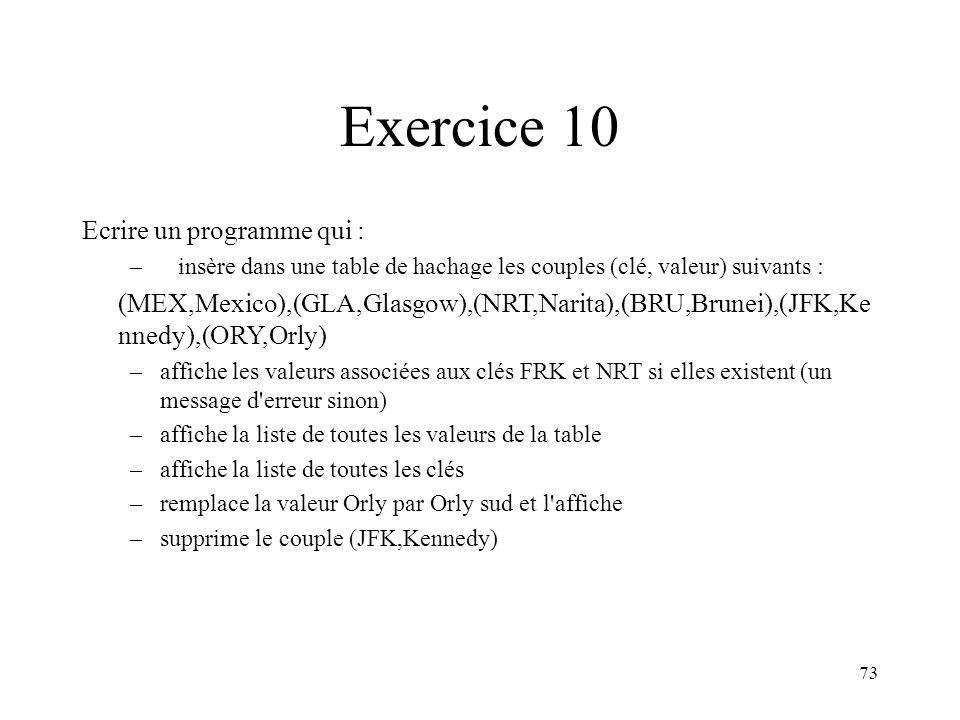 Exercice 10 Ecrire un programme qui :