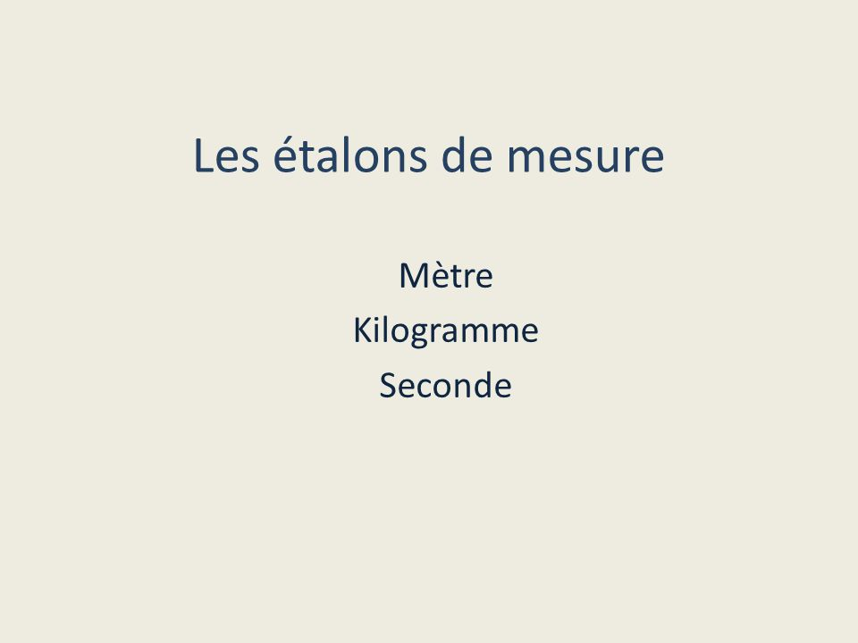 Mètre Kilogramme Seconde