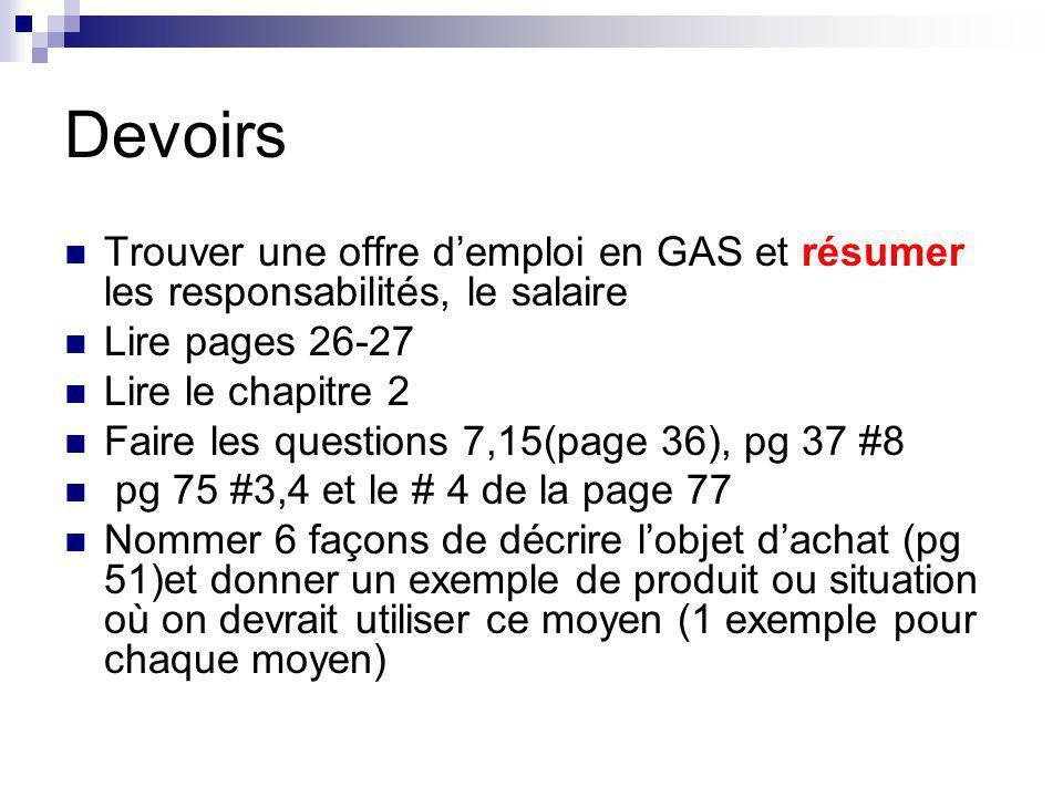 Devoirs Trouver une offre d'emploi en GAS et résumer les responsabilités, le salaire. Lire pages 26-27.