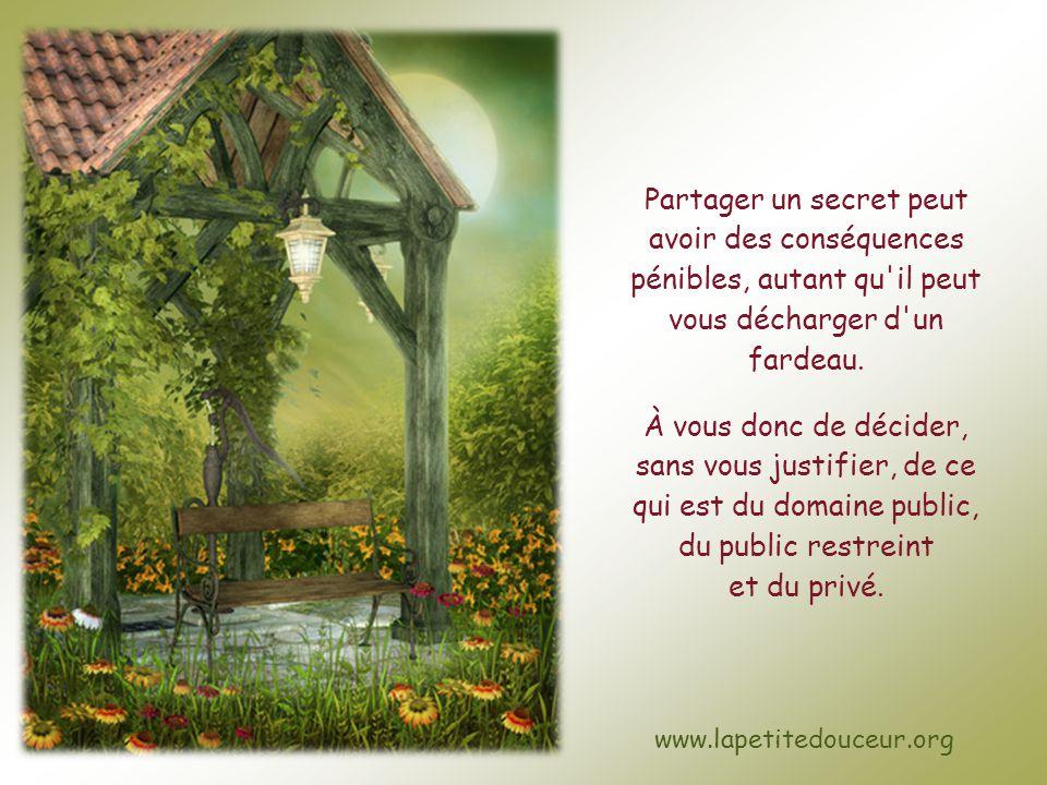 Partager un secret peut avoir des conséquences pénibles, autant qu il peut vous décharger d un fardeau.