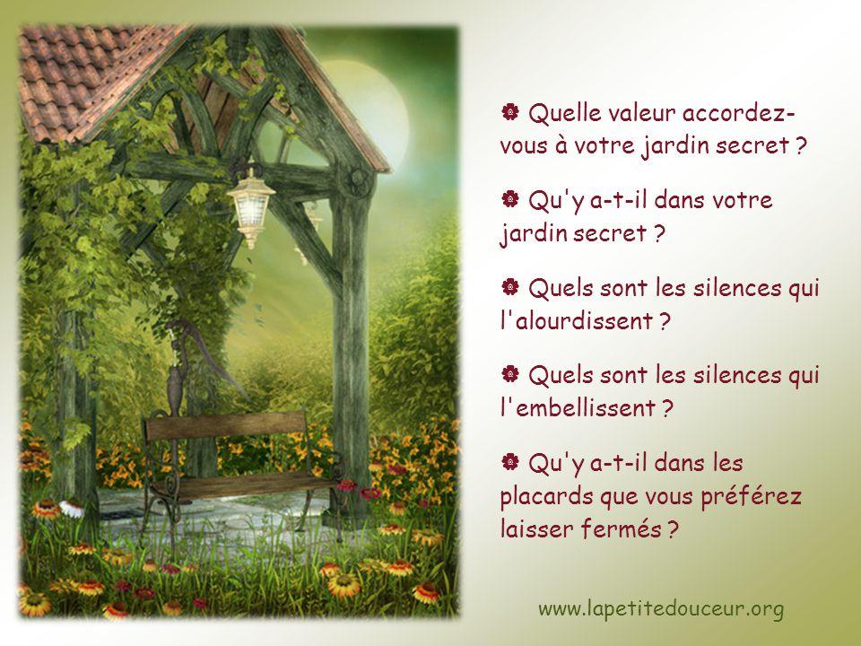  Quelle valeur accordez- vous à votre jardin secret