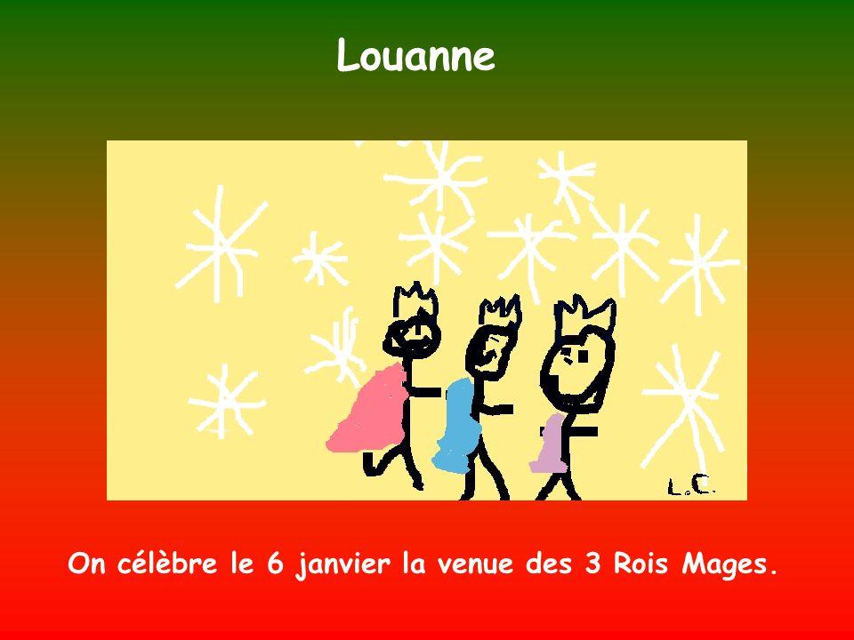 On célèbre le 6 janvier la venue des 3 Rois Mages.