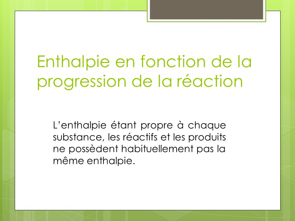 Enthalpie en fonction de la progression de la réaction