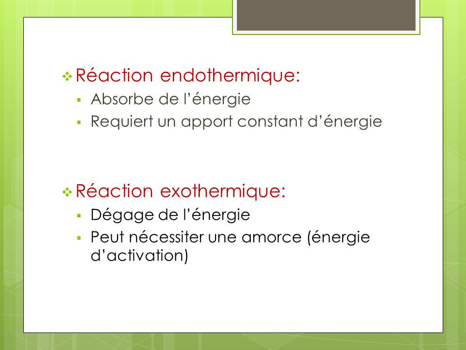 Réaction endothermique: