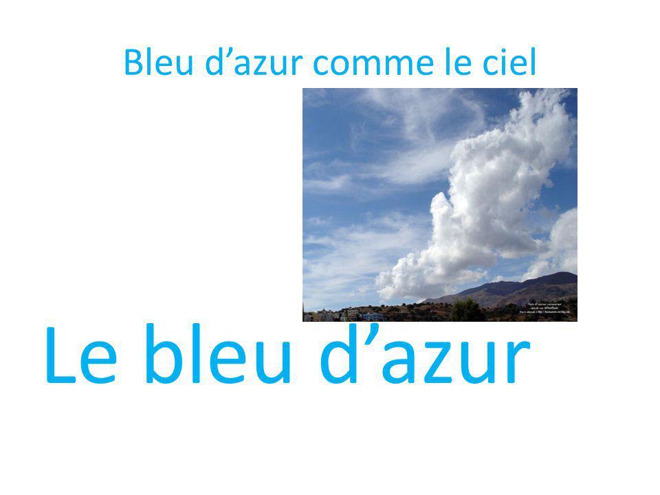 Bleu d'azur comme le ciel