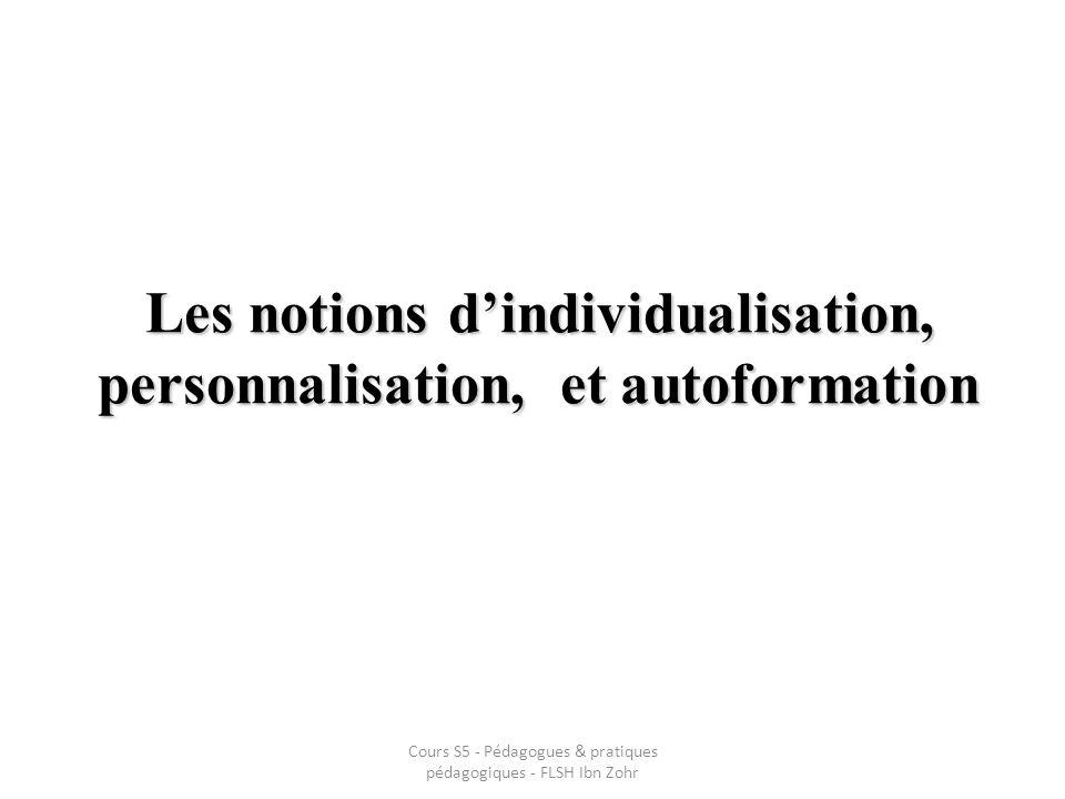 Les notions d'individualisation, personnalisation, et autoformation