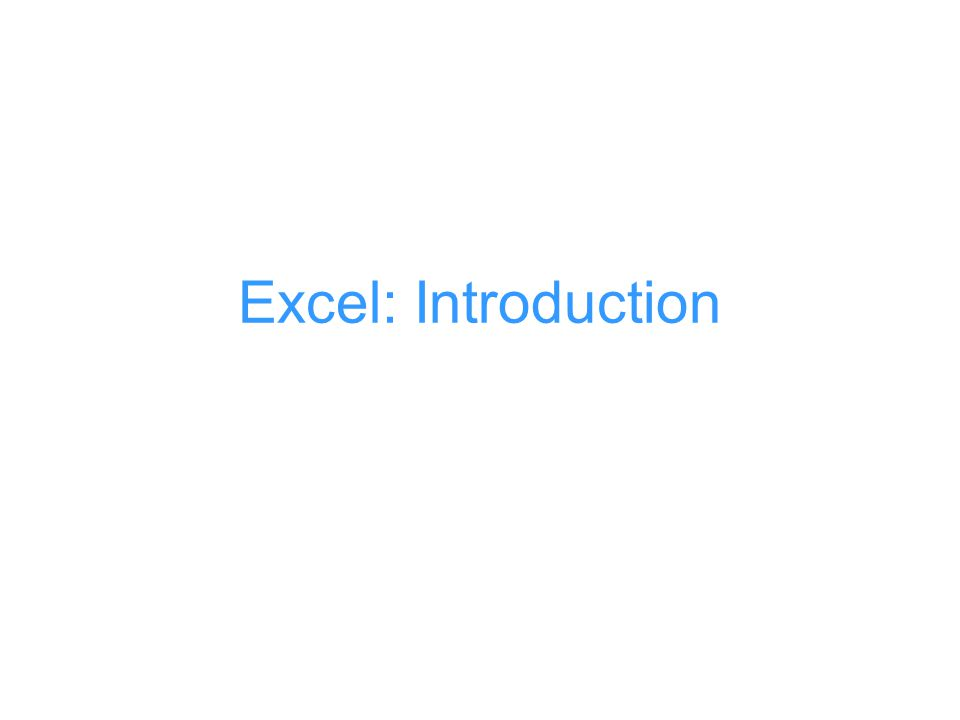 Excel: Introduction