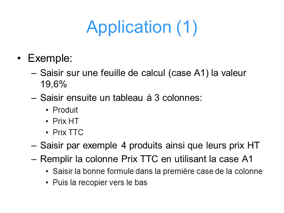 Application (1) Exemple: