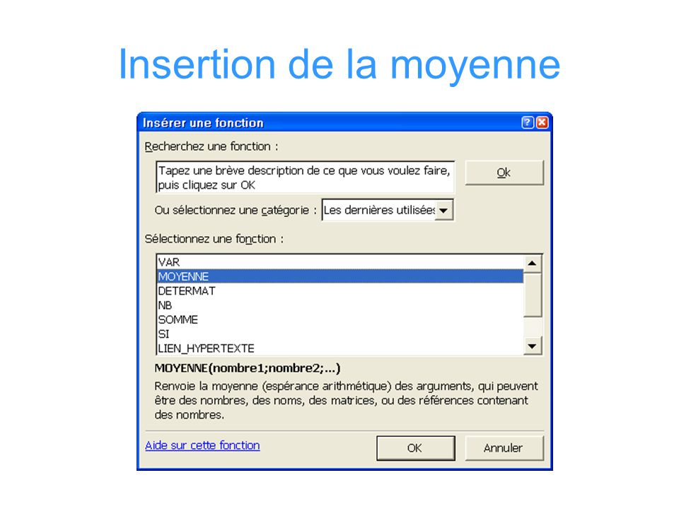Insertion de la moyenne