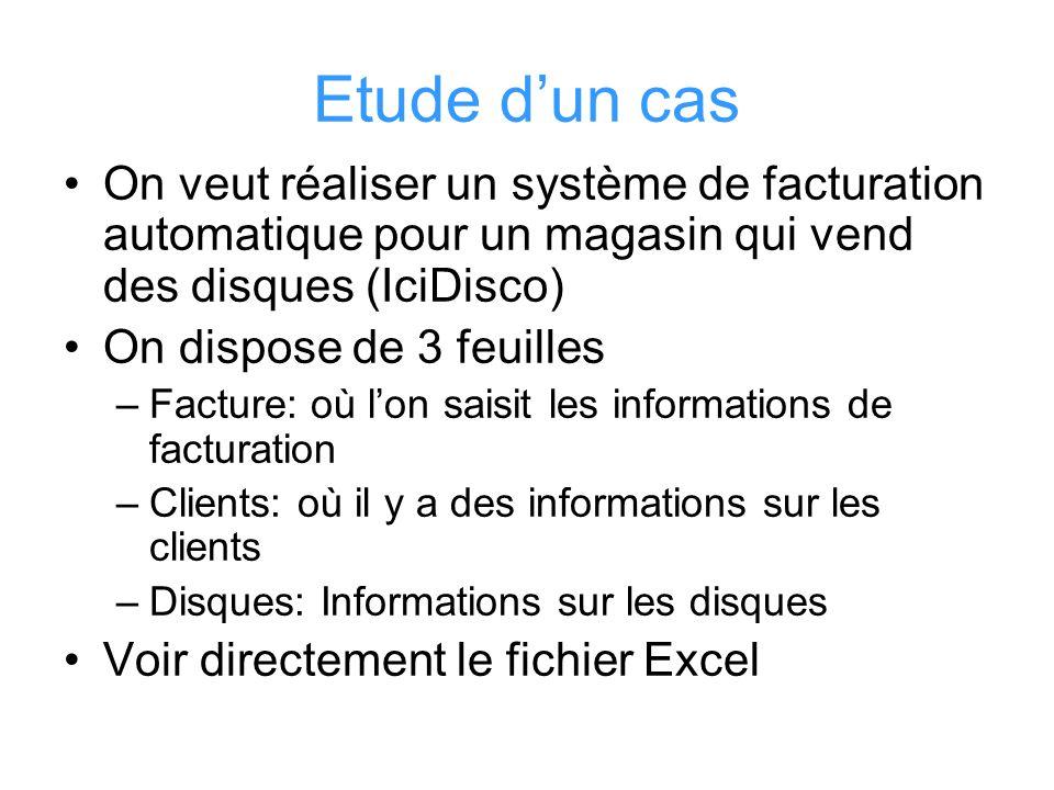 Etude d'un cas On veut réaliser un système de facturation automatique pour un magasin qui vend des disques (IciDisco)