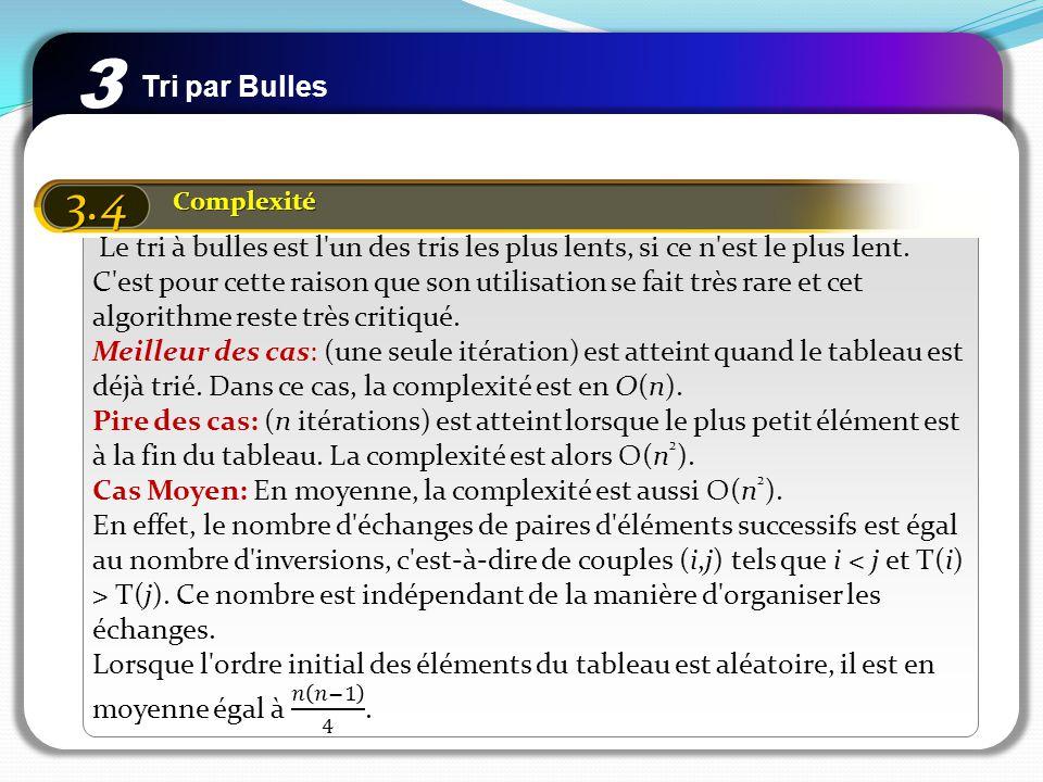 3 Tri par Bulles. 3.4. Complexité.