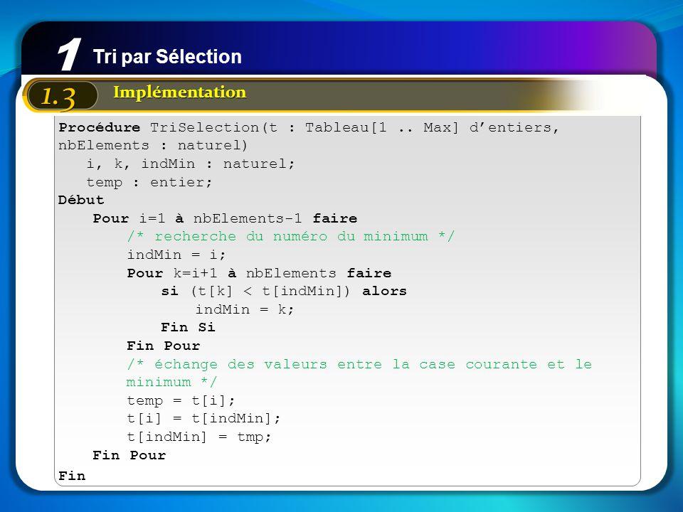 1 1.3 Tri par Sélection Implémentation
