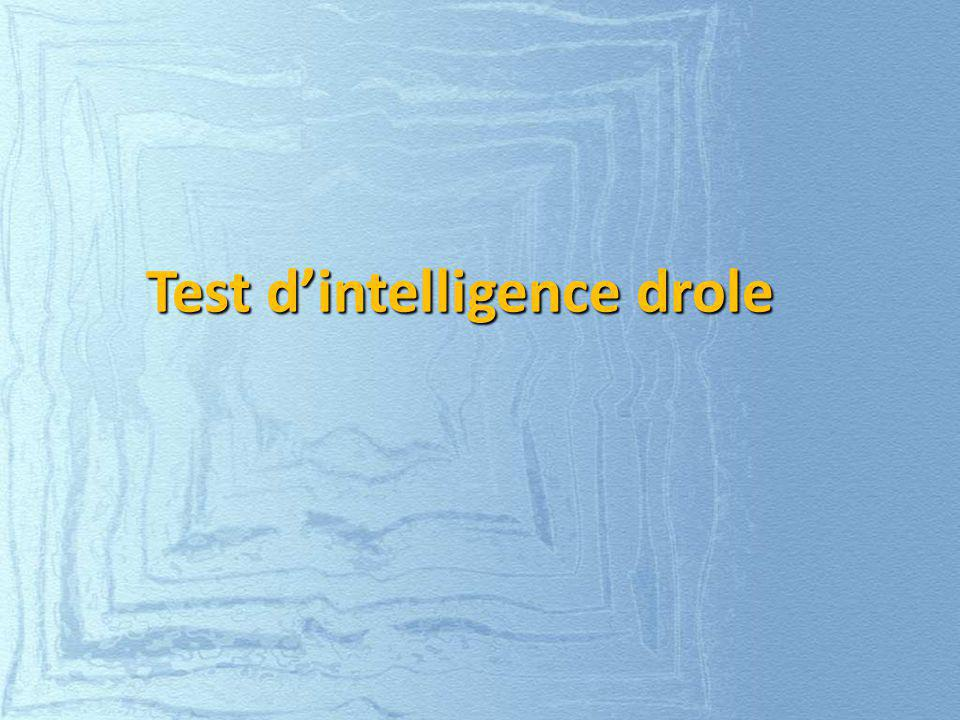 Test d'intelligence drole