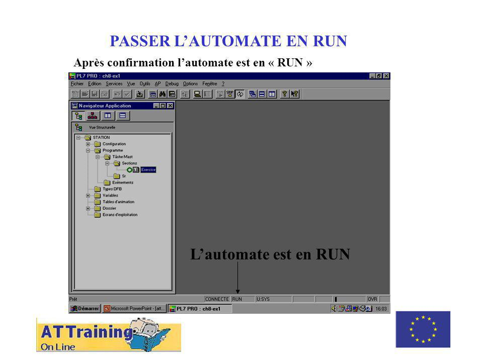 ROLE DES DIFFERENTS ELEMENTS PASSER L'AUTOMATE EN RUN