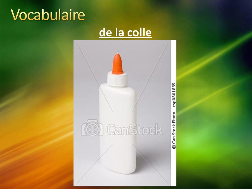 Vocabulaire de la colle
