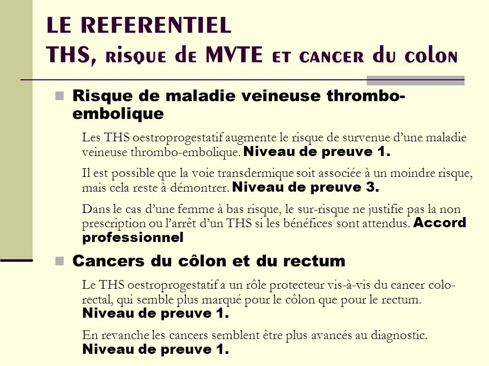 LE REFERENTIEL THS, risque de MVTE et cancer du colon