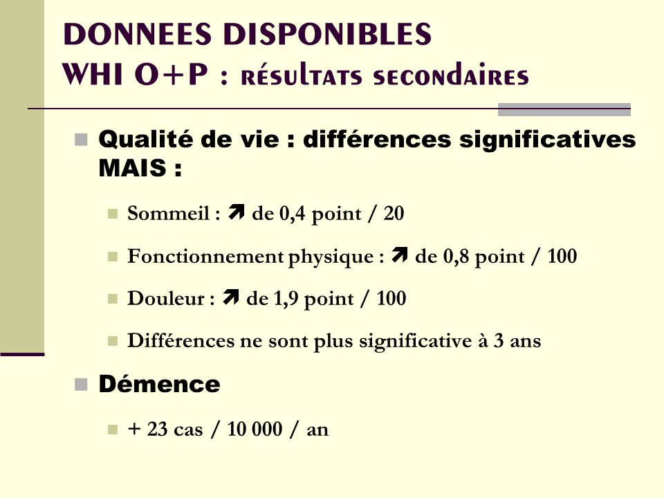DONNEES DISPONIBLES WHI O+P : résultats secondaires