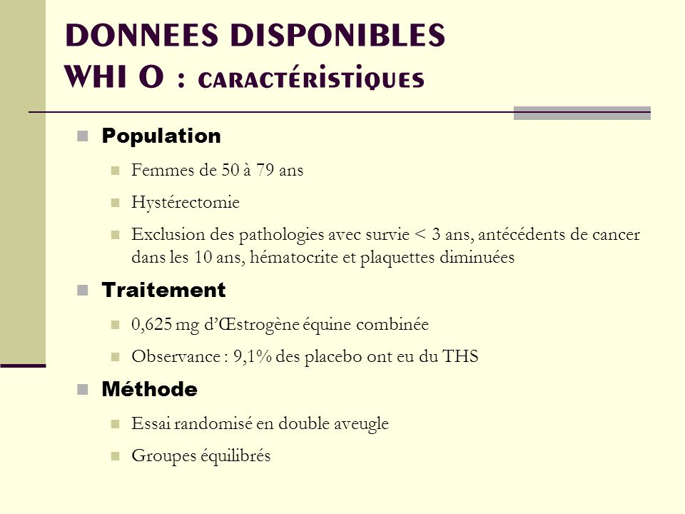 DONNEES DISPONIBLES WHI O : caractéristiques