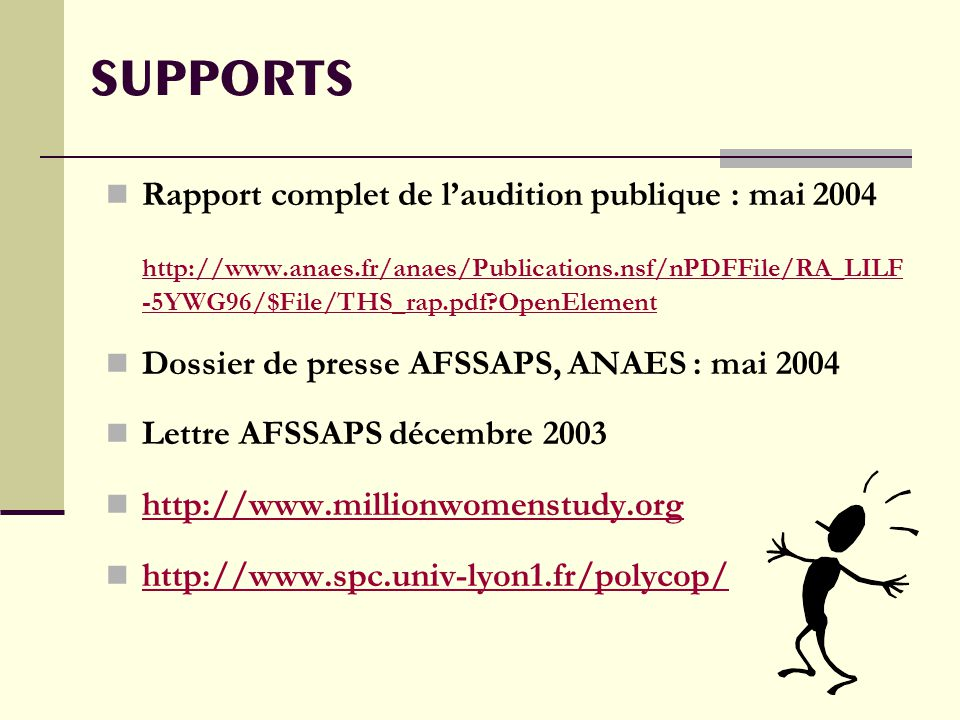 SUPPORTS Rapport complet de l'audition publique : mai 2004