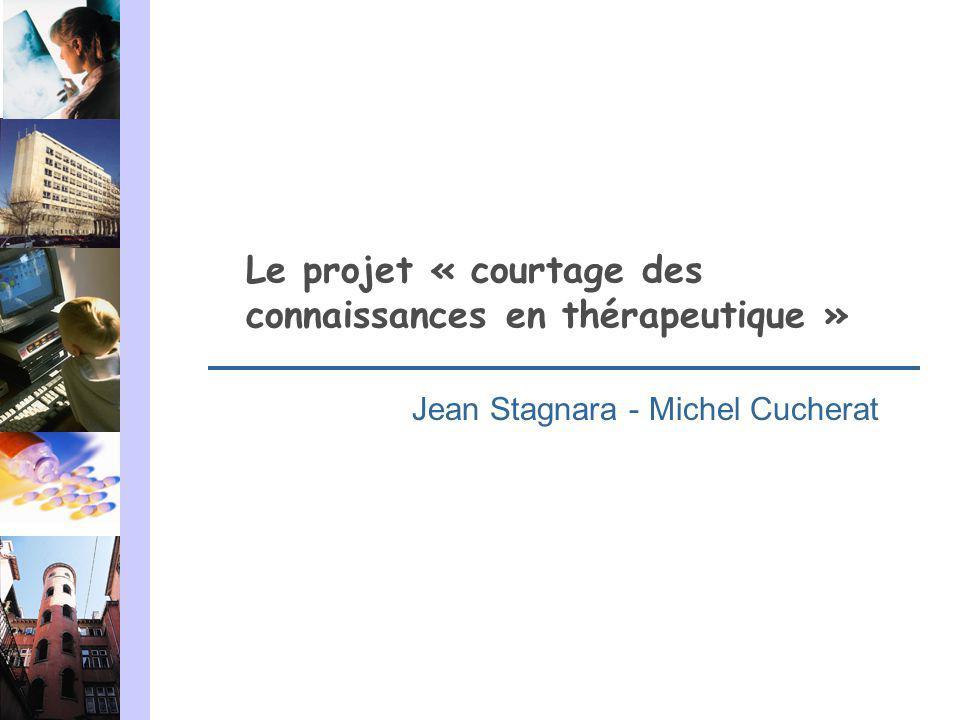 Le projet « courtage des connaissances en thérapeutique »