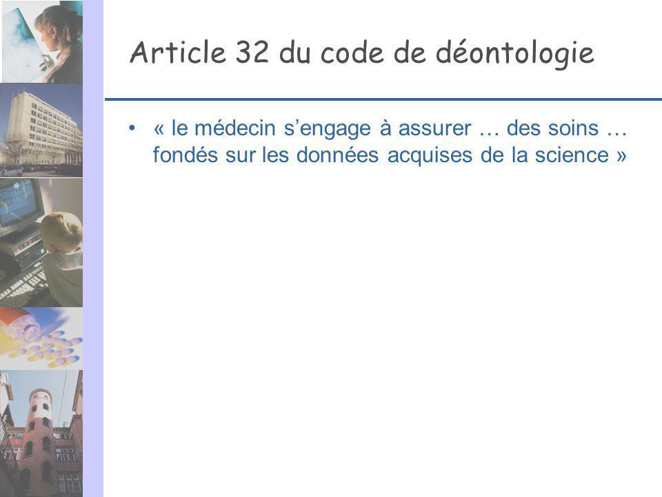 Article 32 du code de déontologie