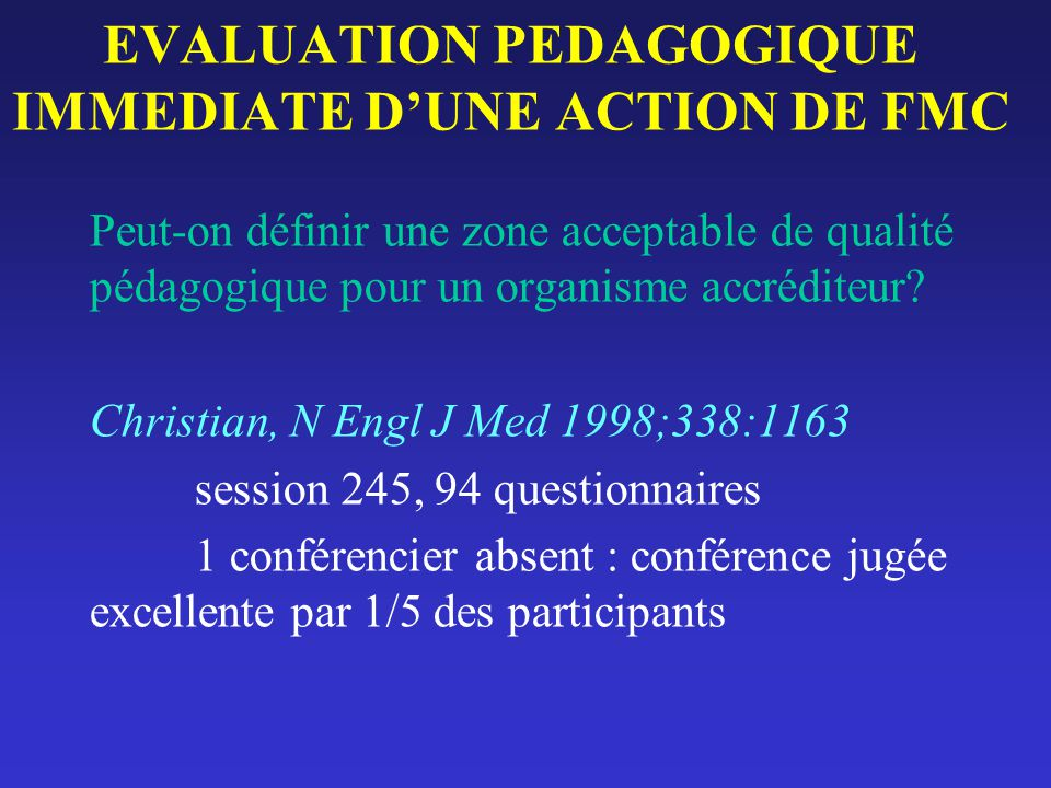 EVALUATION PEDAGOGIQUE IMMEDIATE D'UNE ACTION DE FMC