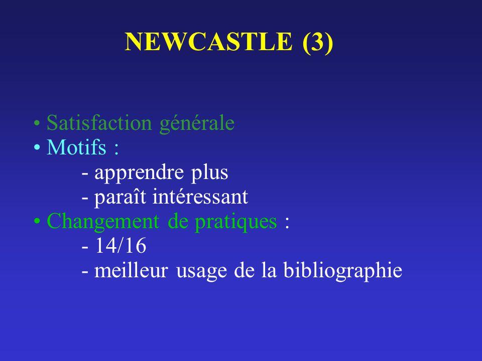 NEWCASTLE (3) Motifs : - apprendre plus - paraît intéressant