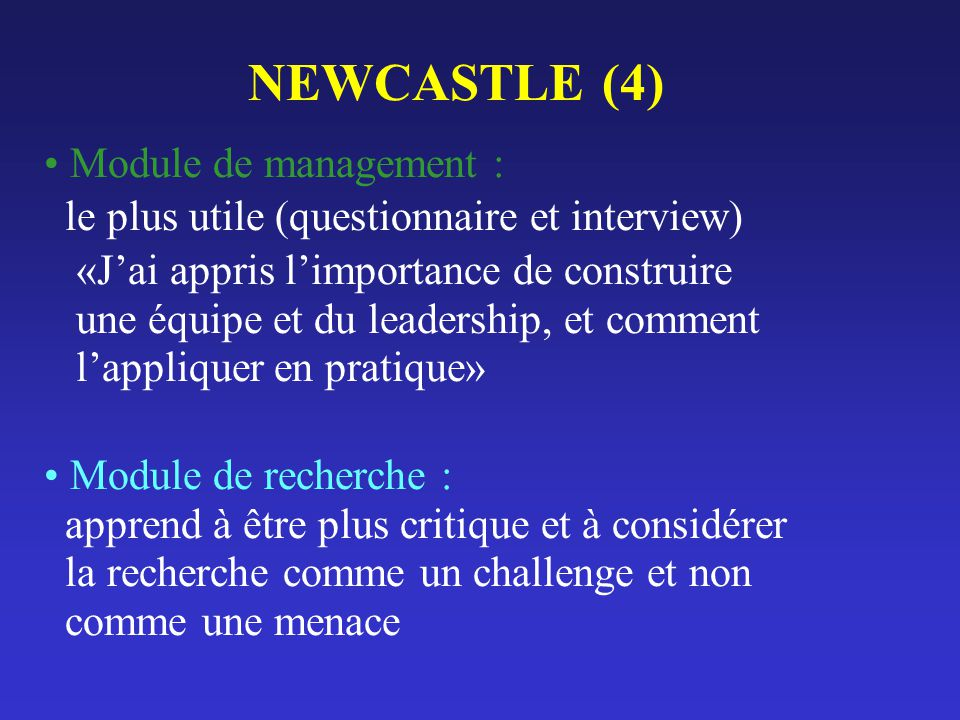NEWCASTLE (4) Module de management :