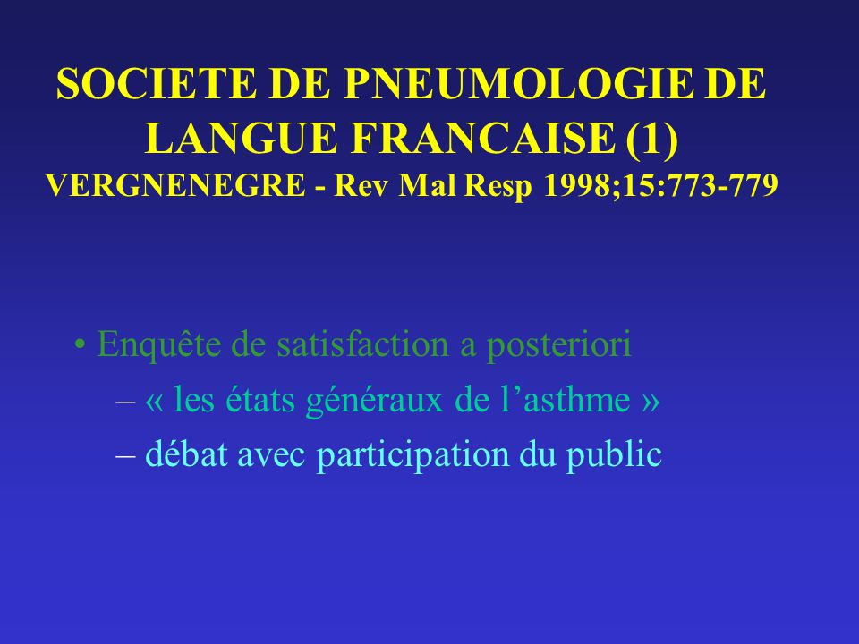 SOCIETE DE PNEUMOLOGIE DE LANGUE FRANCAISE (1) VERGNENEGRE - Rev Mal Resp 1998;15:773-779