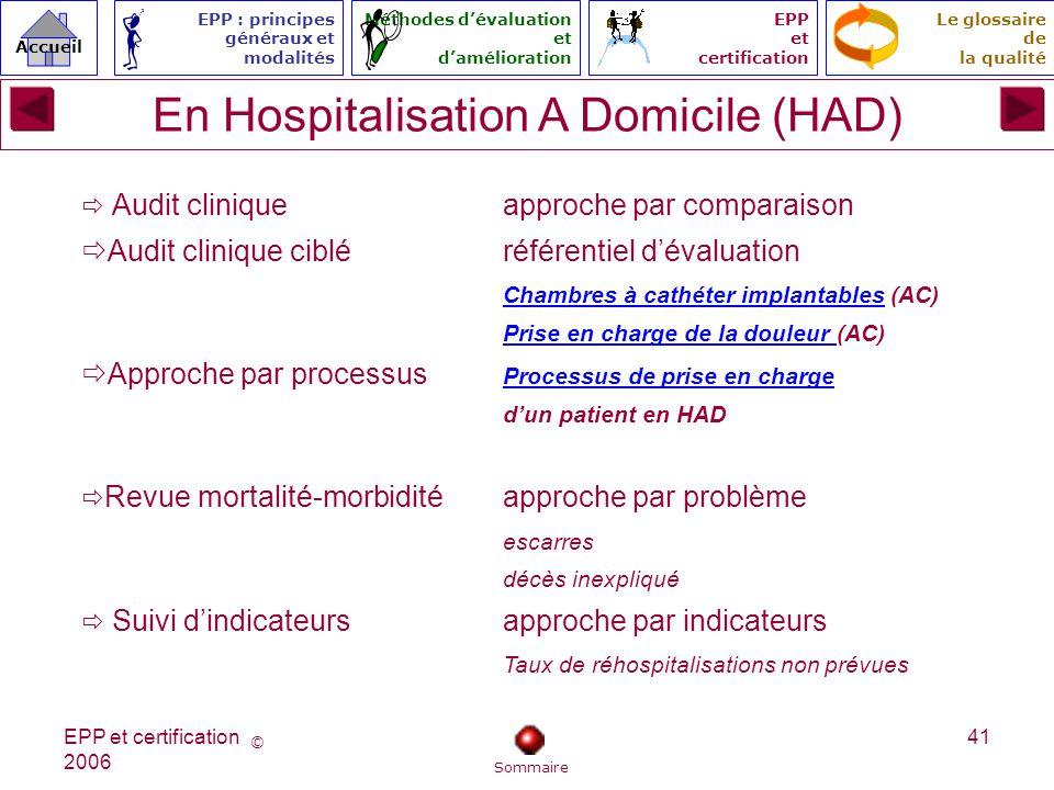 En Hospitalisation A Domicile (HAD)