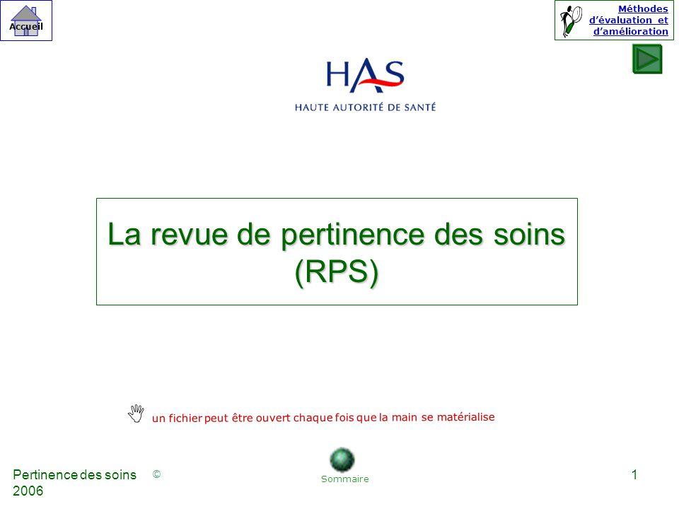 La revue de pertinence des soins (RPS)