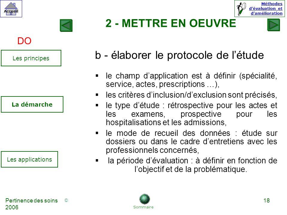 b - élaborer le protocole de l'étude
