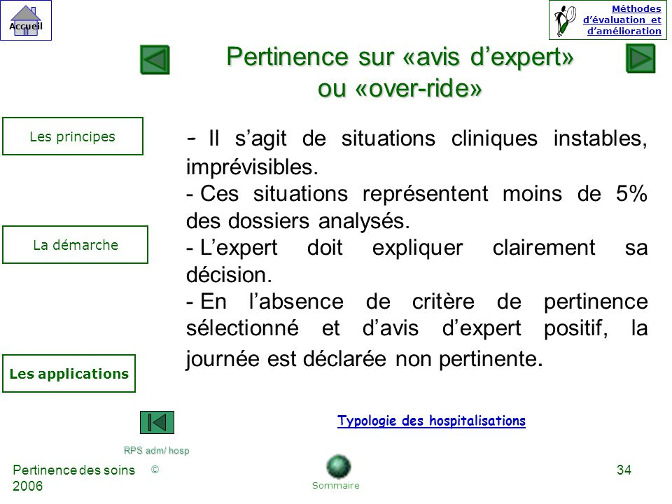 Pertinence sur «avis d'expert» ou «over-ride»