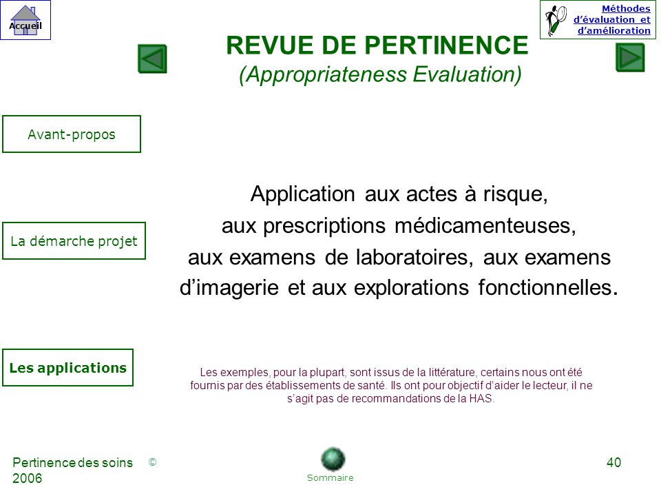 REVUE DE PERTINENCE (Appropriateness Evaluation)
