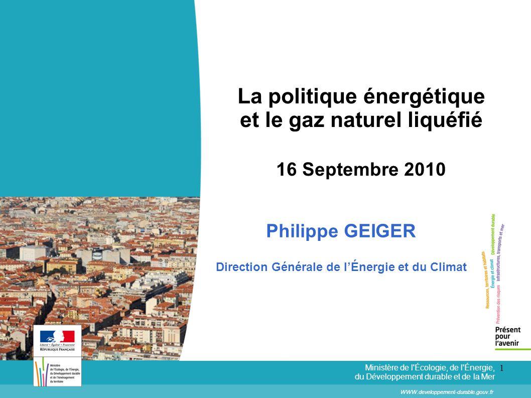 La politique énergétique et le gaz naturel liquéfié 16 Septembre 2010