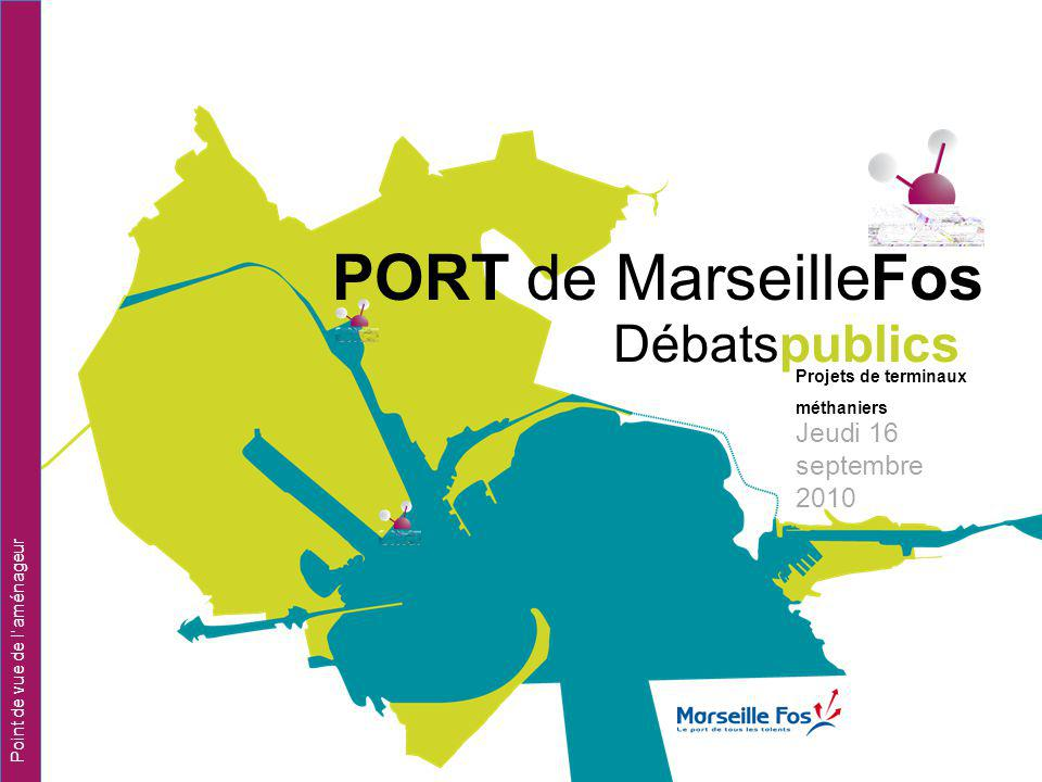 PORT de MarseilleFos Débatspublics Jeudi 16 septembre 2010