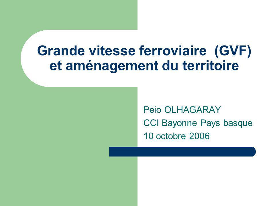 Grande vitesse ferroviaire (GVF) et aménagement du territoire