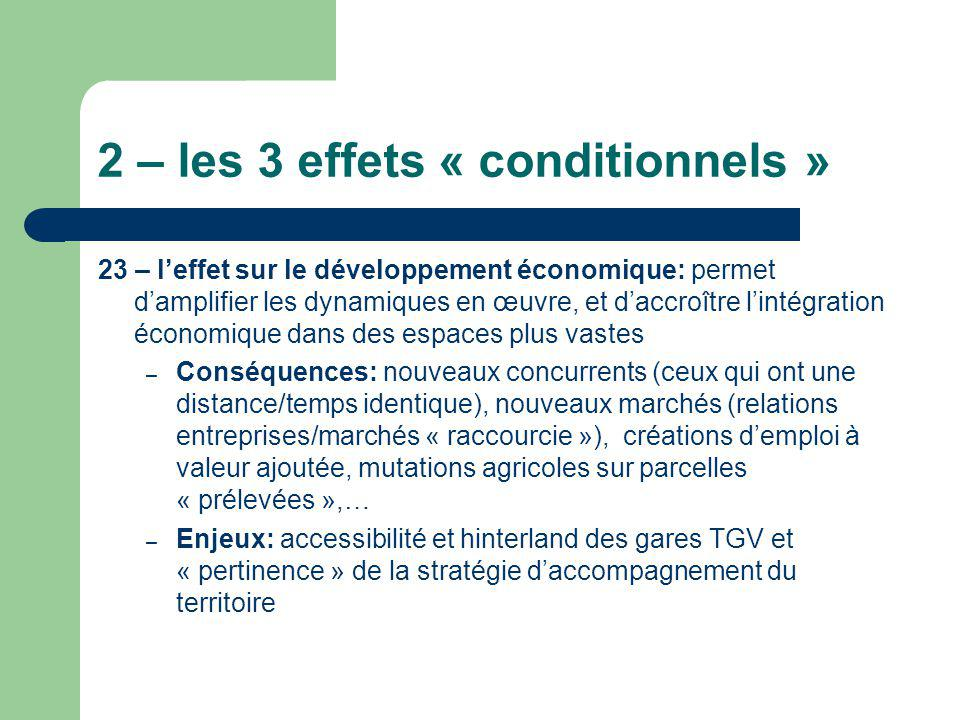 2 – les 3 effets « conditionnels »