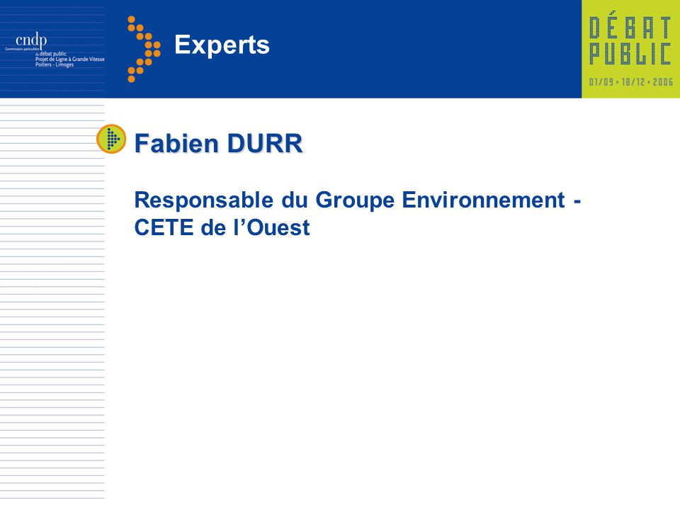 Experts Fabien DURR Responsable du Groupe Environnement -