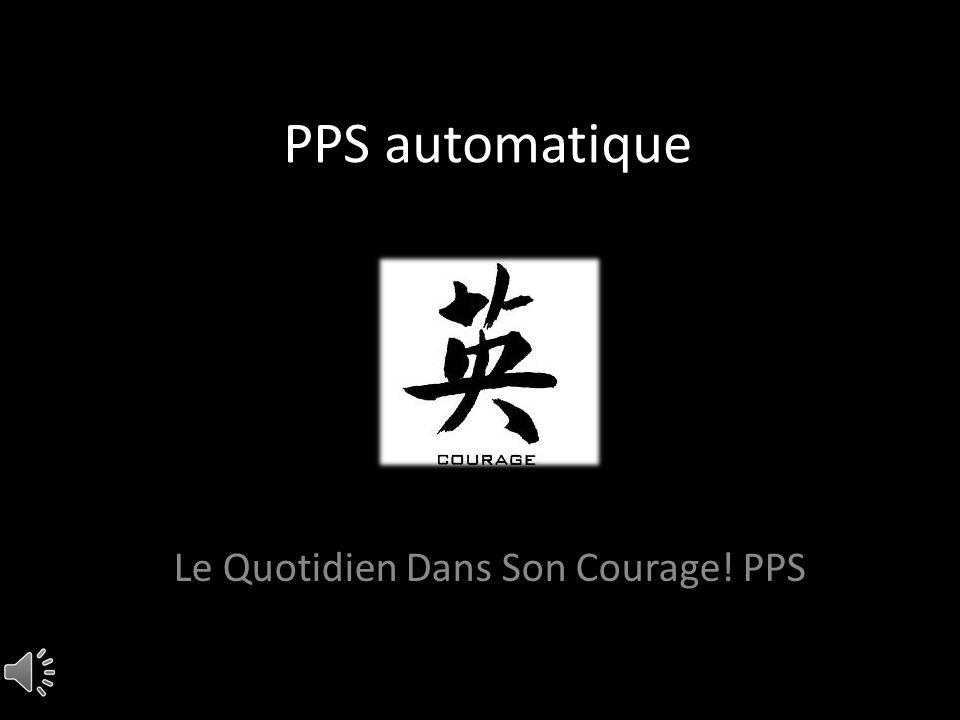 Le Quotidien Dans Son Courage! PPS