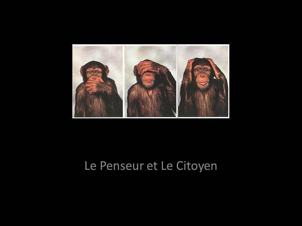 Le Penseur et Le Citoyen