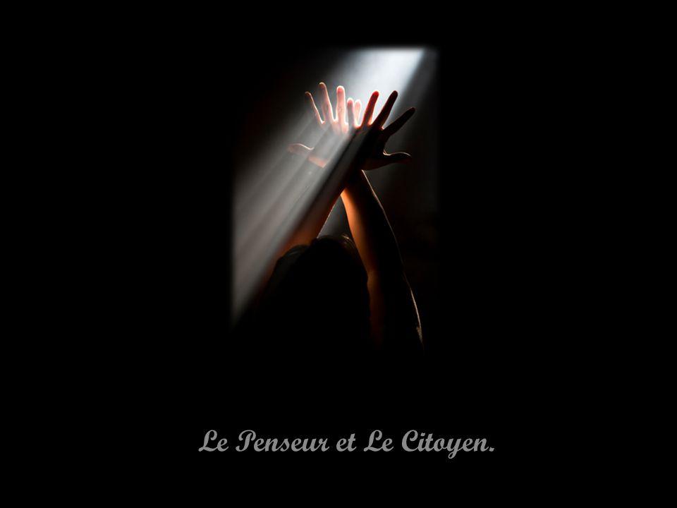 Le Penseur et Le Citoyen.