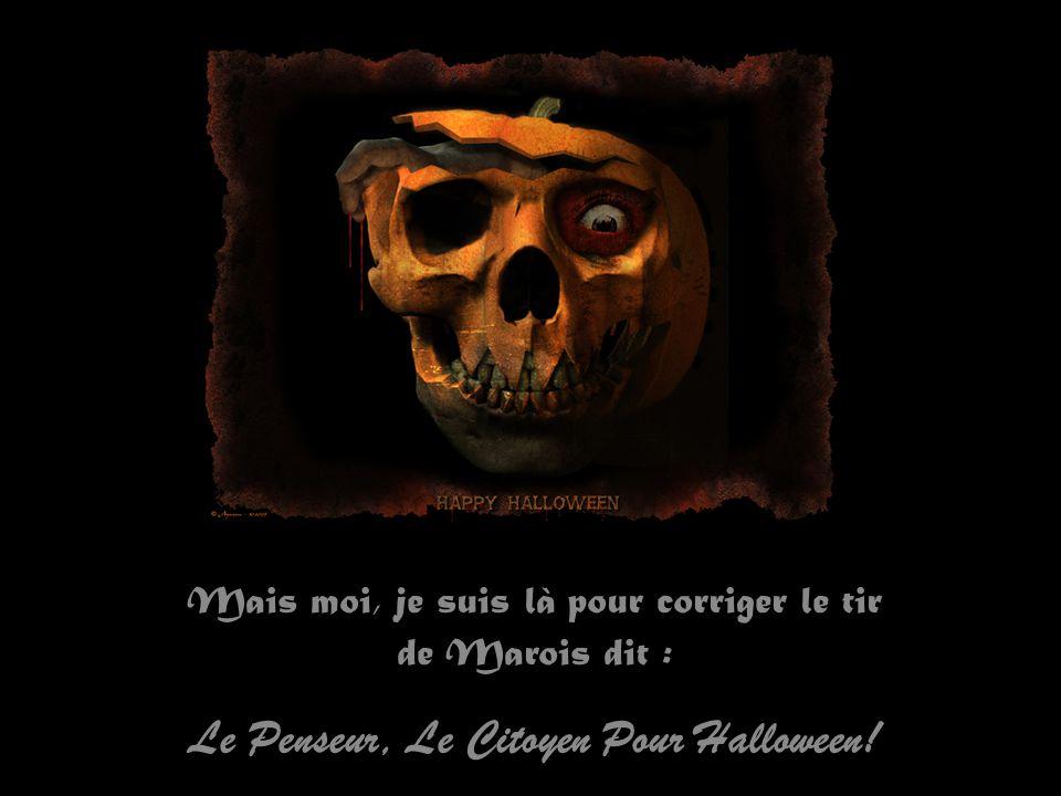 Le Penseur, Le Citoyen Pour Halloween!