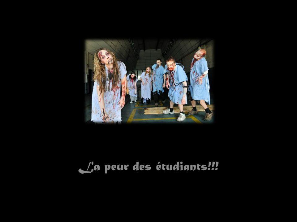 La peur des étudiants!!!