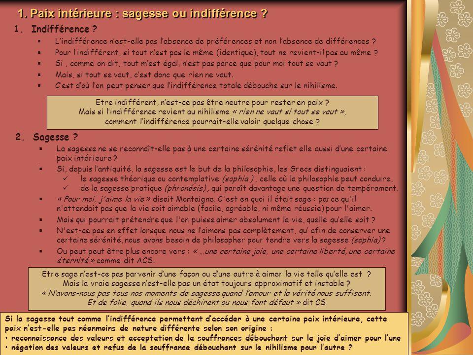 1. Paix intérieure : sagesse ou indifférence